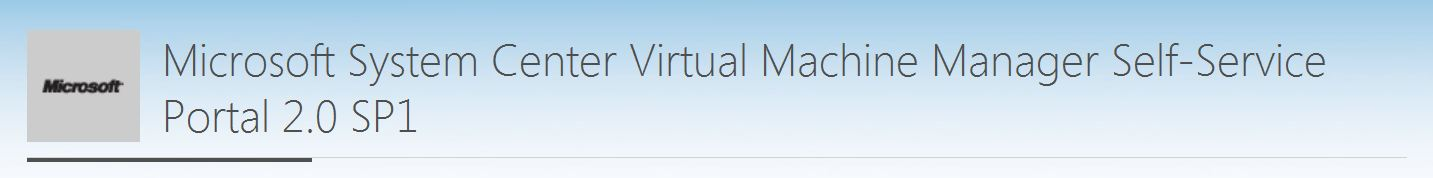 Microsoft System Center Virtual Machine Manager Self-Service
