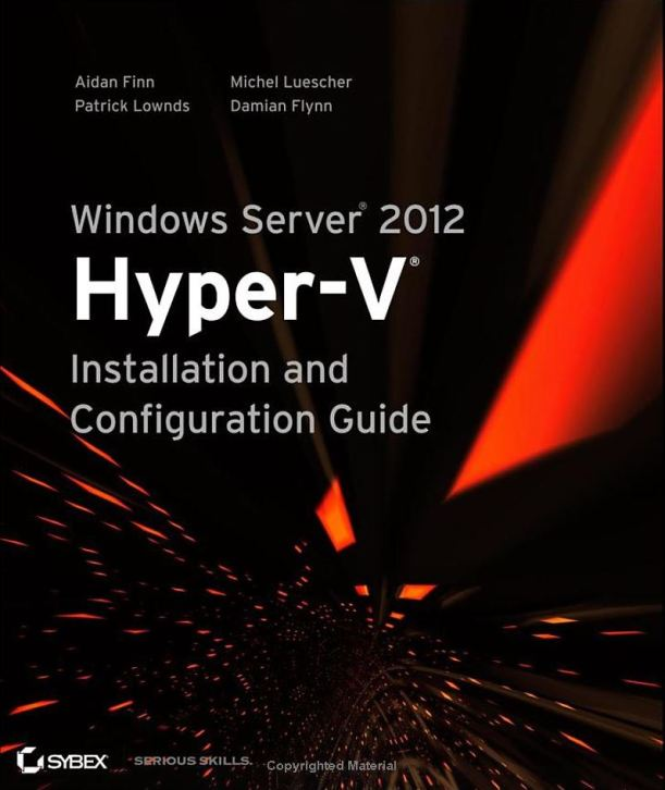 Windows Server 2012 Hyper-V Install and Config