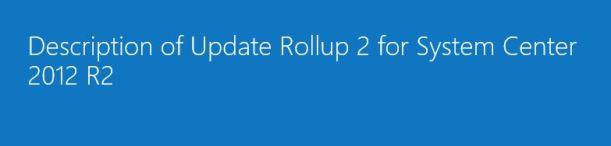 SC2012R2 RollUpdate2