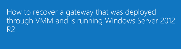 SCVMM Gateway