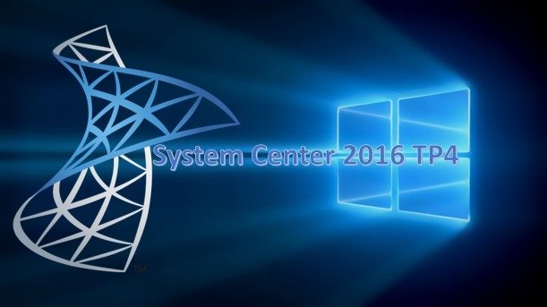 System Center 2016 TP4