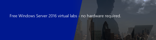 free-windows-server-2016-labs-banner
