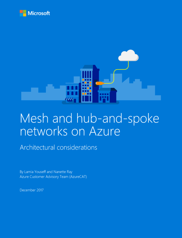 Microsoft WhitePaper Mesh and Hub-and-Spoke networks on