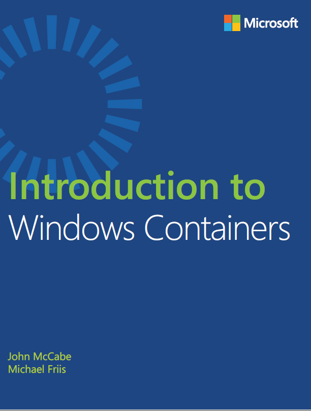 Free E-book Introduction to Windows #Containers #Winserv #Docker