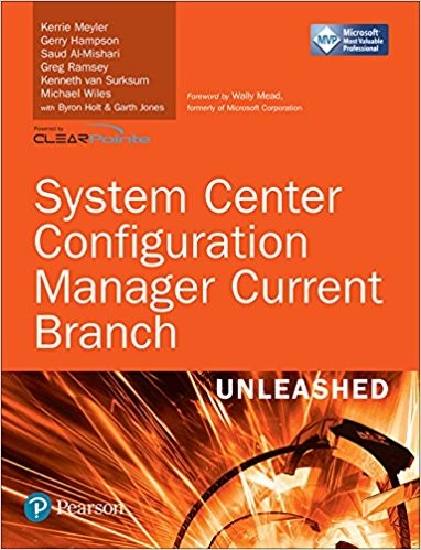 NEW Buy Now THE System Center Configuration Manager Current Branch Book #SCCM #ConfigMgr #Sysctr #MVPbuzz