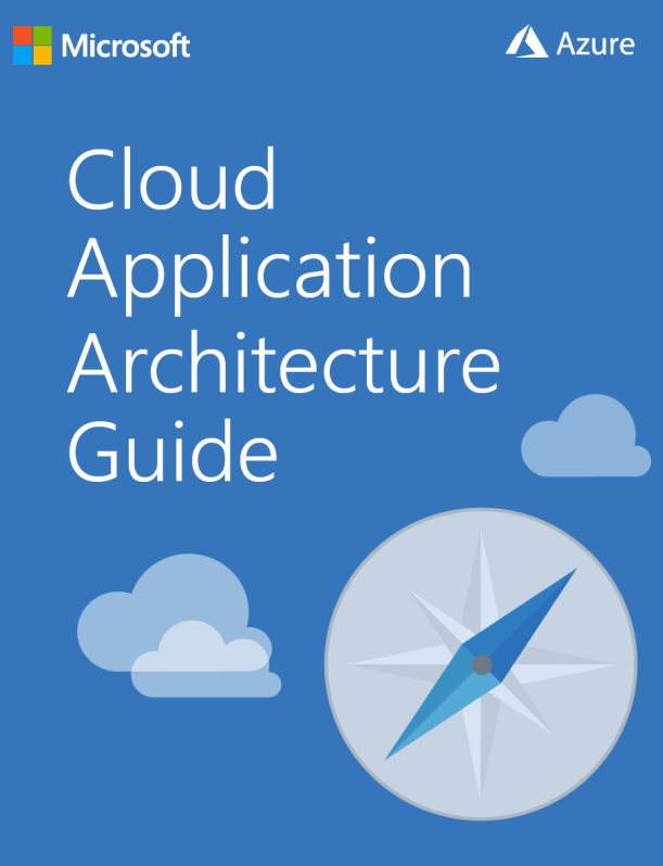 Download the Cloud Application Architecture Guide #Azure #Cloud #Architects #Apps
